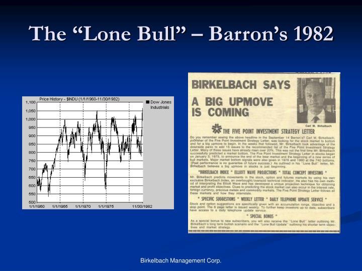 "The ""Lone Bull"" – Barron's 1982"