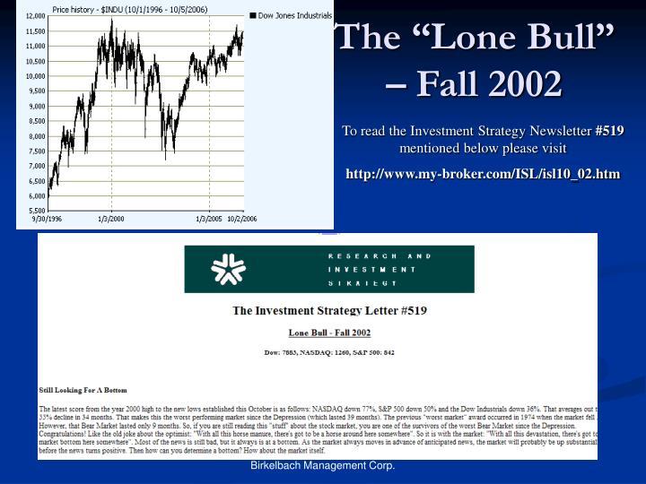 """The """"Lone Bull"""" – Fall 2002"""
