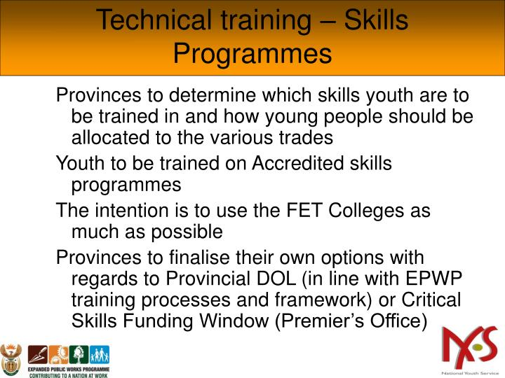 Technical training – Skills Programmes
