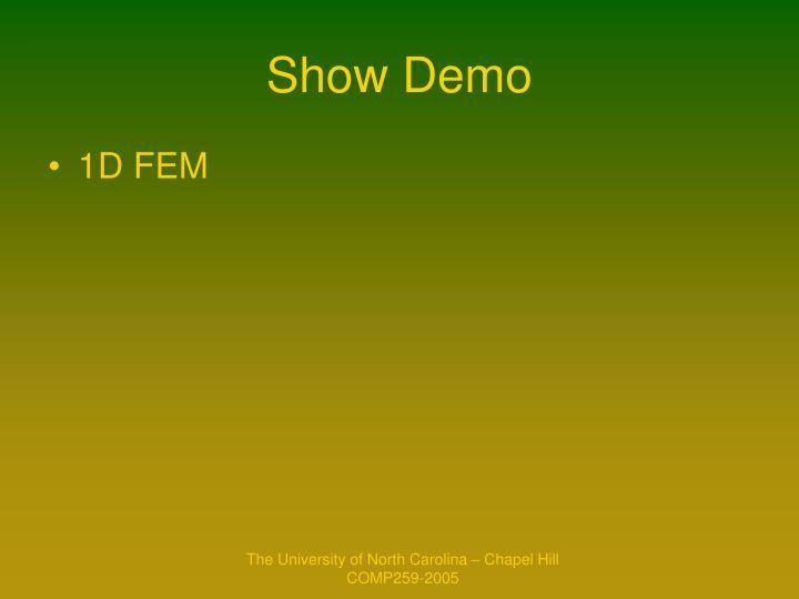 Show Demo