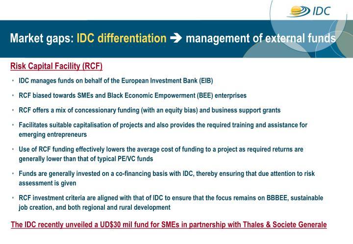 Risk Capital Facility (RCF)