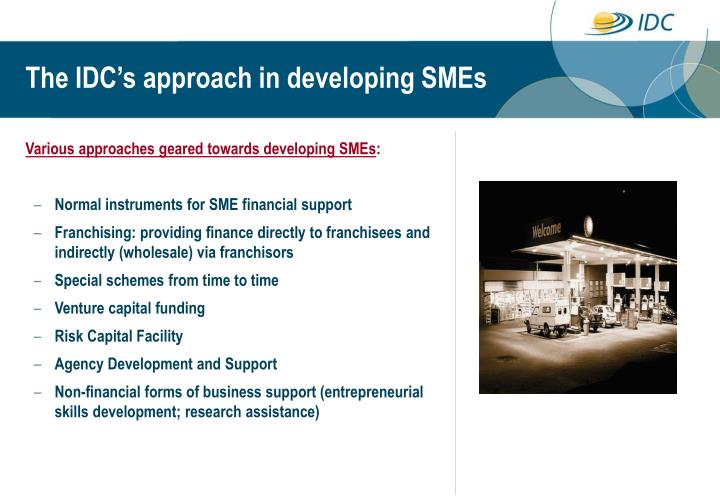 The IDC's approach in developing SMEs