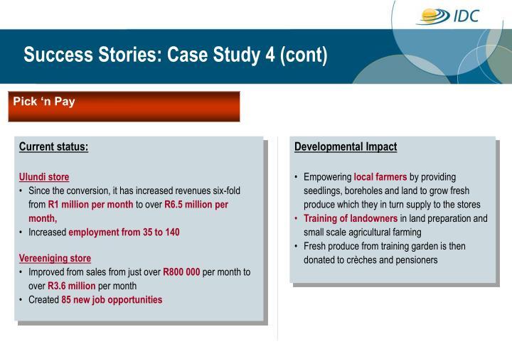 Success Stories: Case Study 4 (cont)