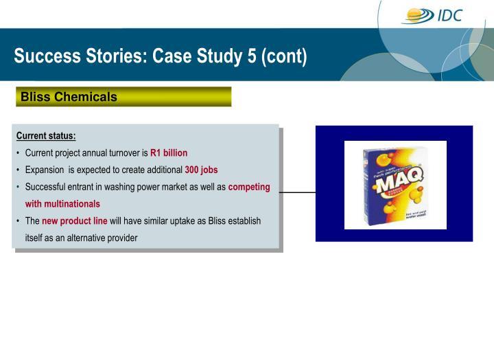 Success Stories: Case Study 5 (cont)