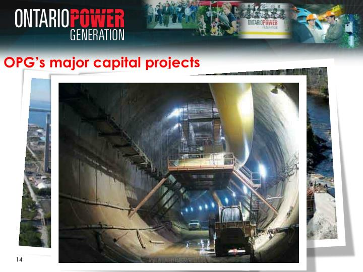 OPG's major capital projects