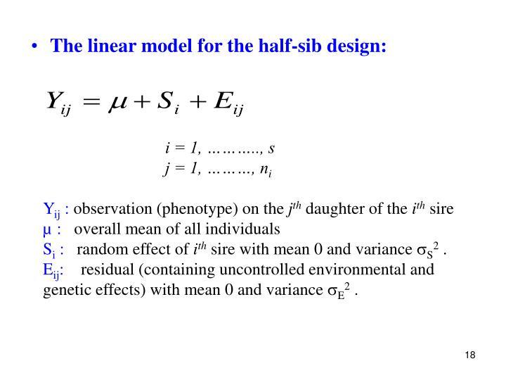 The linear model for the half-sib design:
