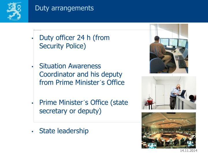 Duty arrangements