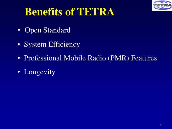 Benefits of TETRA