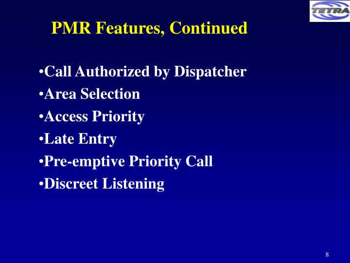 PMR Features, Continued