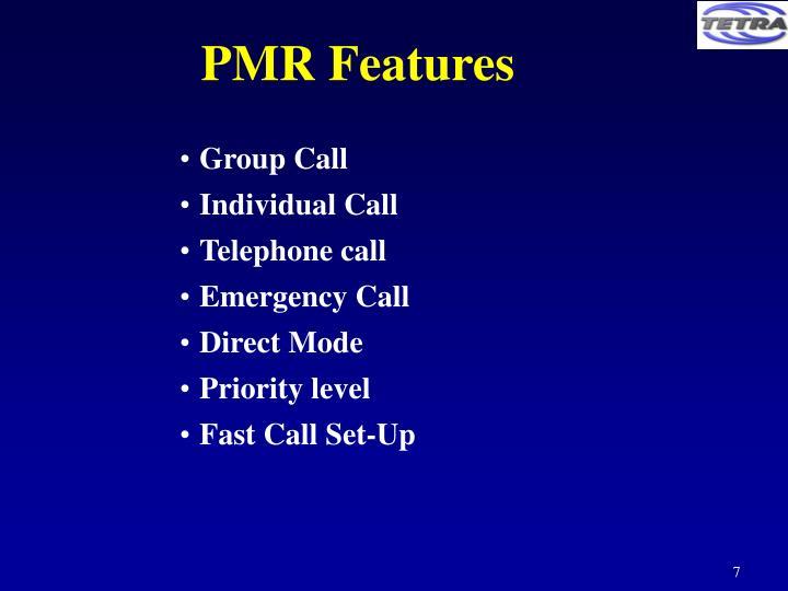PMR Features
