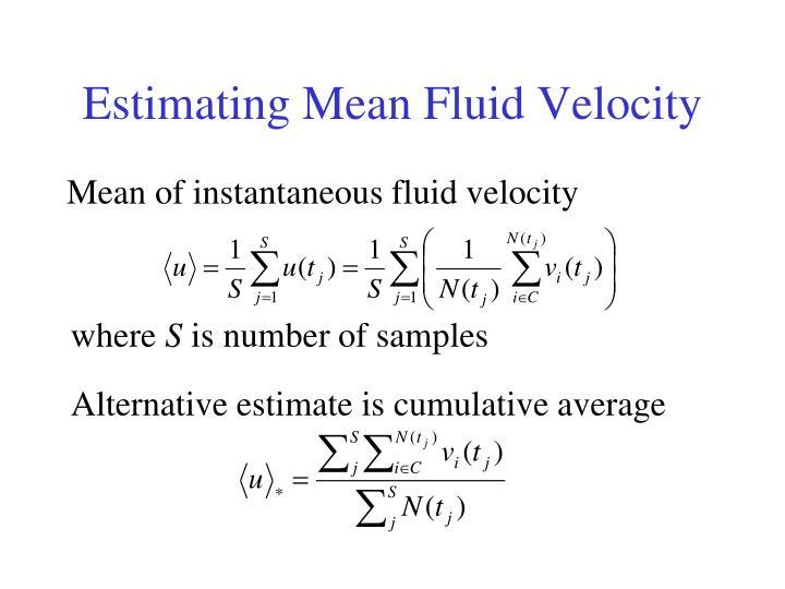 Estimating Mean Fluid Velocity