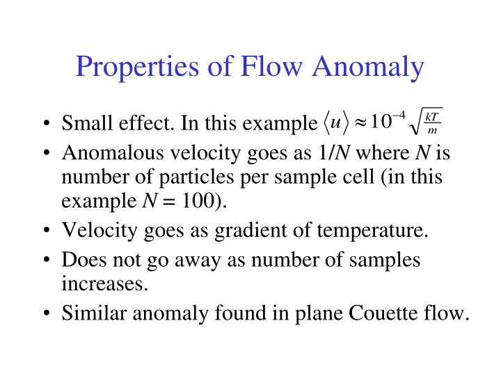 Properties of Flow Anomaly