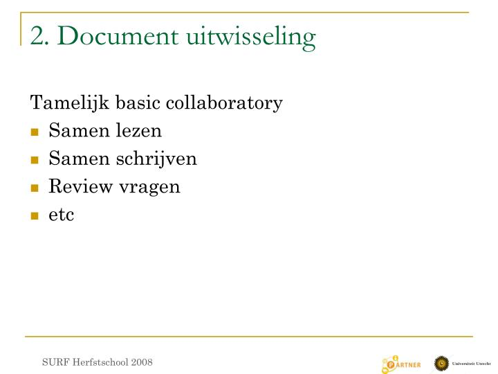 2. Document uitwisseling