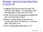example setting forwarding table in router 1d