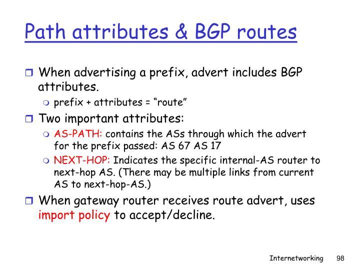 Path attributes & BGP routes