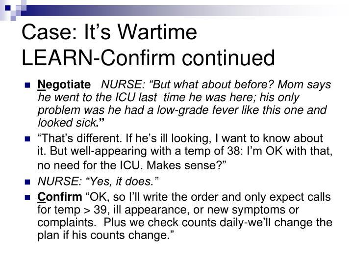 Case: It's Wartime