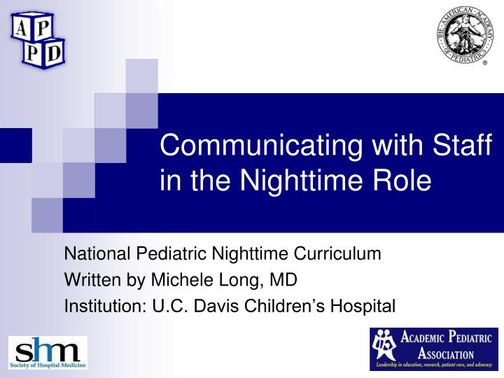 Communicating with Staff in the Nighttime Role
