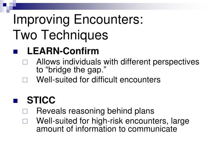 Improving Encounters: