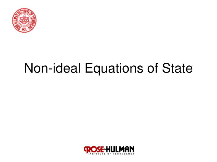 Non ideal equations of state