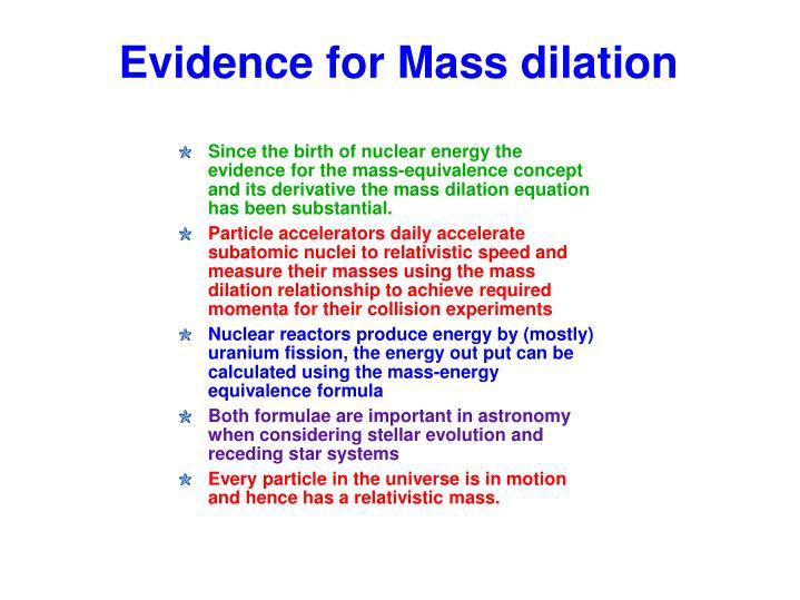 Evidence for Mass dilation