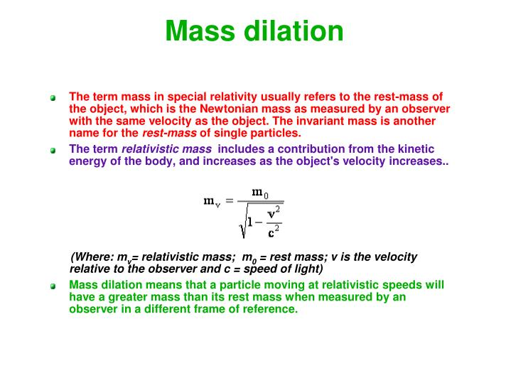 Mass dilation