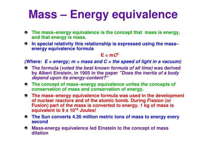 Mass – Energy equivalence
