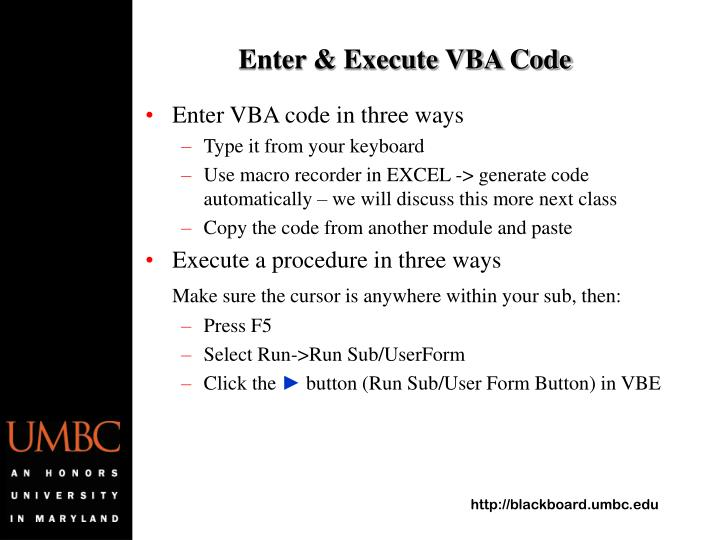Enter & Execute VBA Code