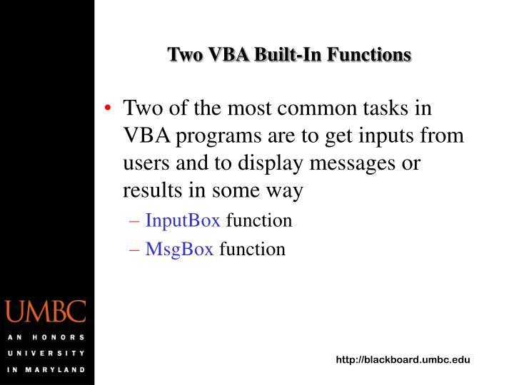 Two VBA Built-In Functions
