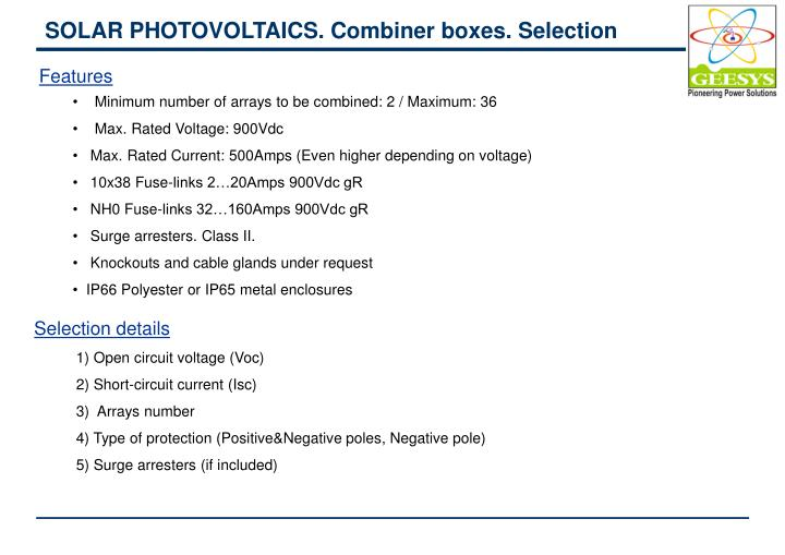 SOLAR PHOTOVOLTAICS. Combiner boxes. Selection