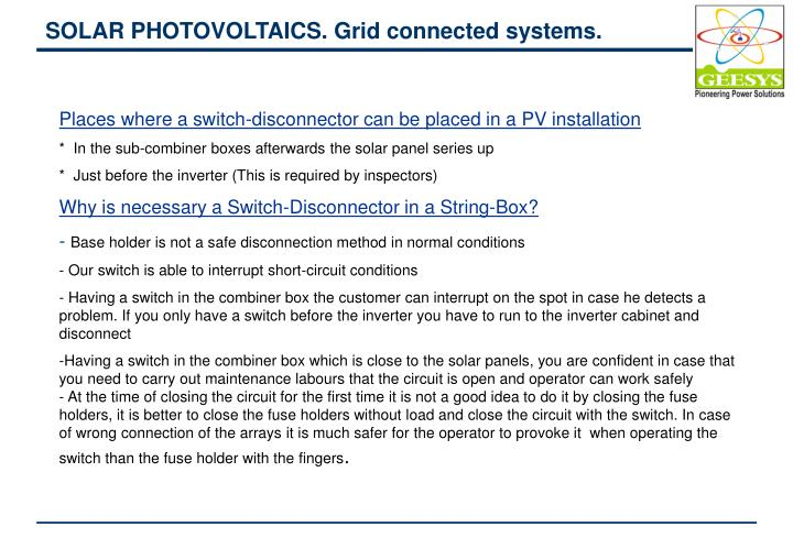 SOLAR PHOTOVOLTAICS. Grid connected systems.