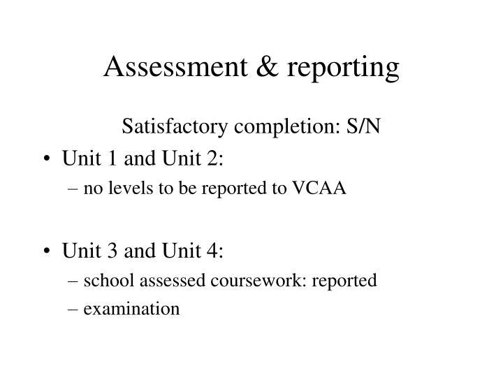 Assessment & reporting