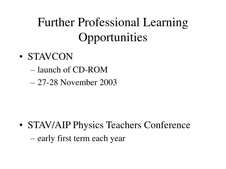 Further Professional Learning Opportunities