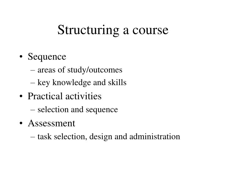 Structuring a course