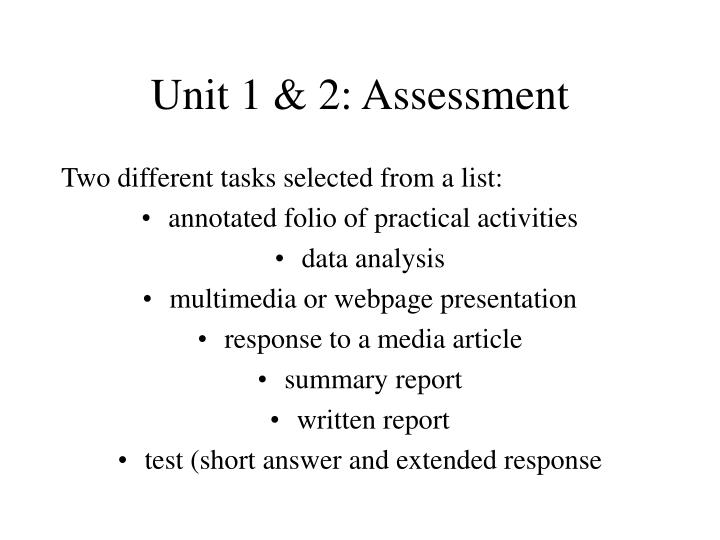 Unit 1 & 2: Assessment