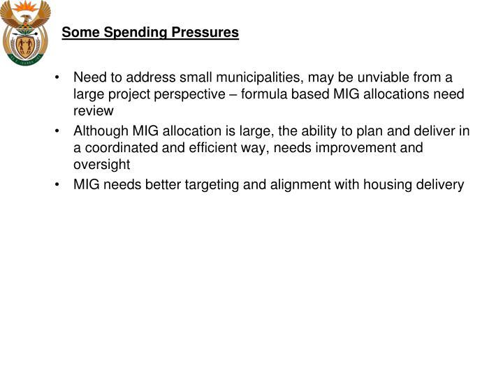 Some Spending Pressures