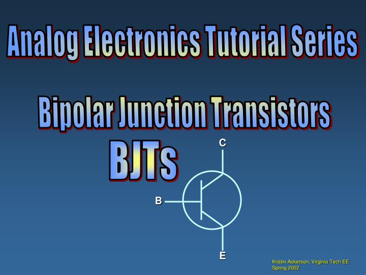 Analog Electronics Tutorial Series