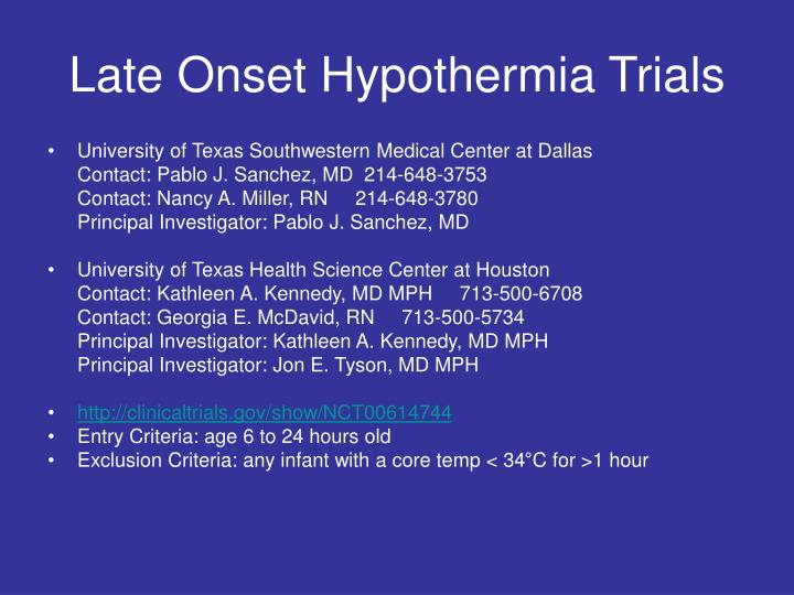 Late Onset Hypothermia Trials