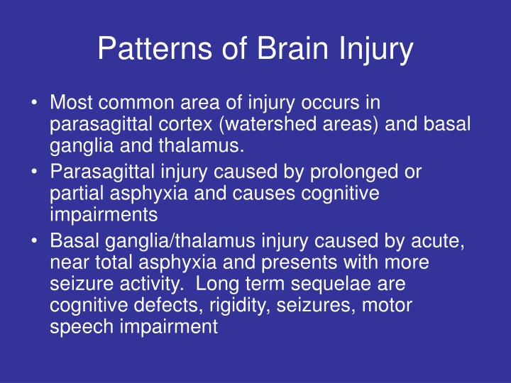 Patterns of Brain Injury