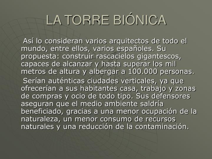 LA TORRE BIÓNICA