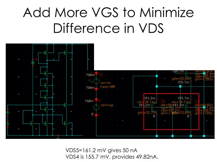 Add More VGS to Minimize Difference in VDS