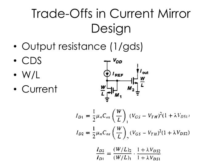 Trade-Offs in Current Mirror Design