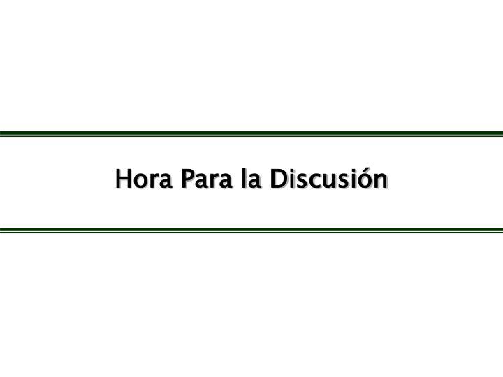 Hora Para la Discusión