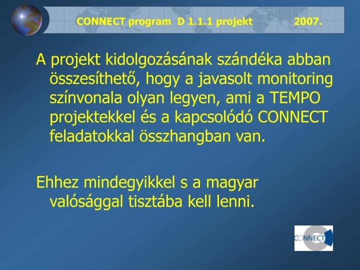 CONNECT program  D 1.1.1 projekt