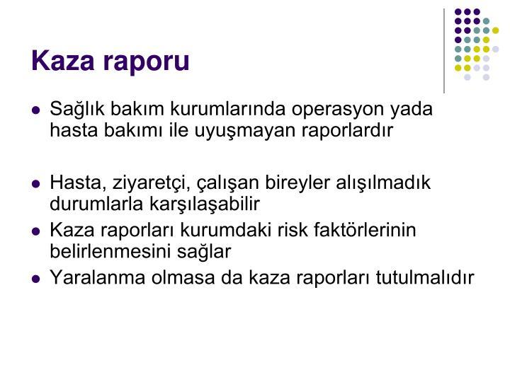 Kaza raporu