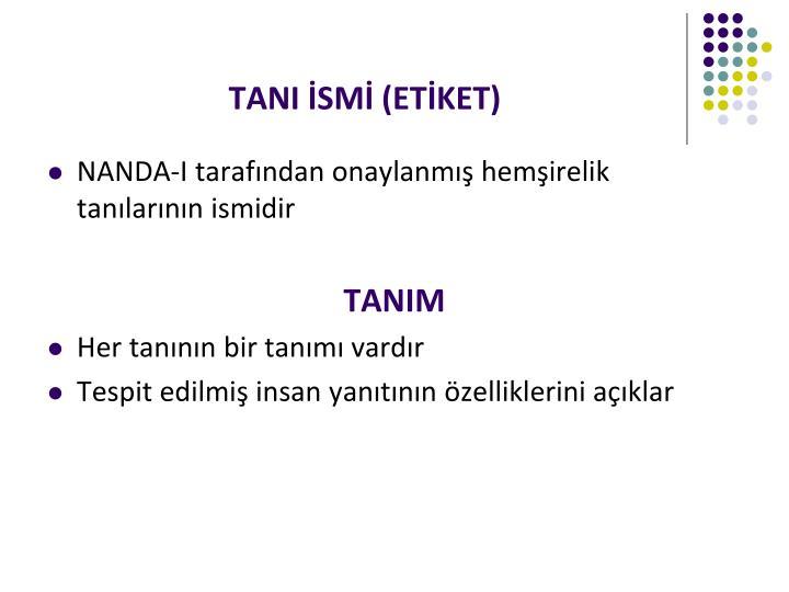 TANI İSMİ (ETİKET)