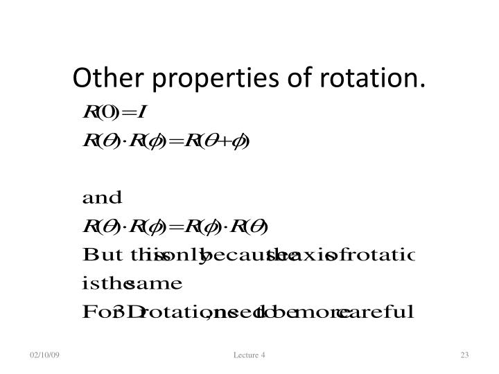Other properties of rotation.