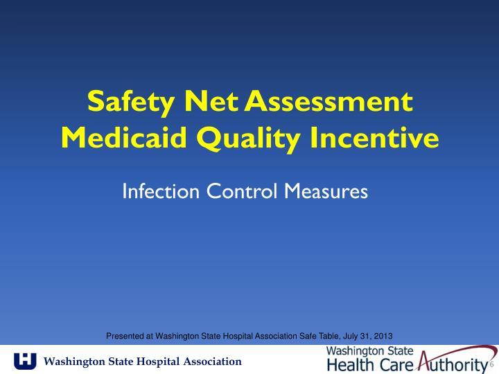 Safety Net Assessment
