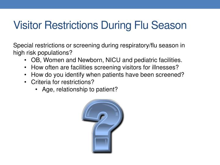 Visitor Restrictions During Flu Season