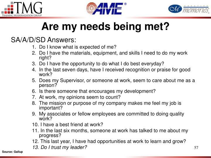 Are my needs being met?