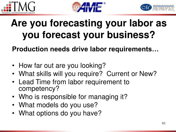 Are you forecasting your labor as you forecast your business?